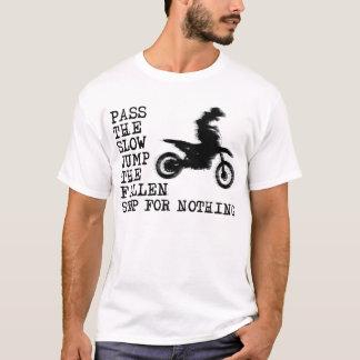 Stop For Nothing Dirt Bike Motocross Shirt