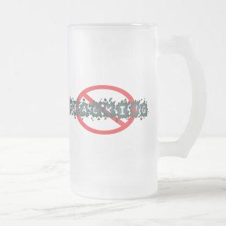 Stop Fracking Beer Stein Coffee Mug