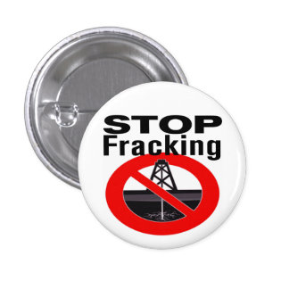 Stop Fracking Today! Button