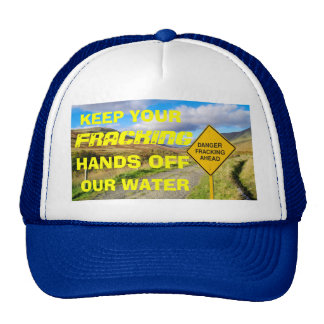 Stop Fracking With Our Water Trucker Hat