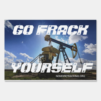 Stop Fracking With Our Water Lawn Signs