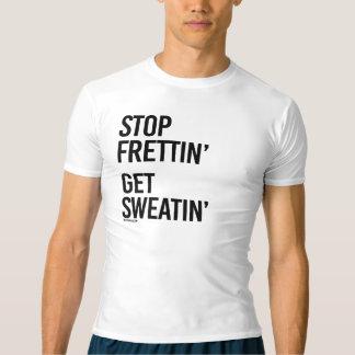 Stop Frettin - Get Sweatin -  .png T-shirt