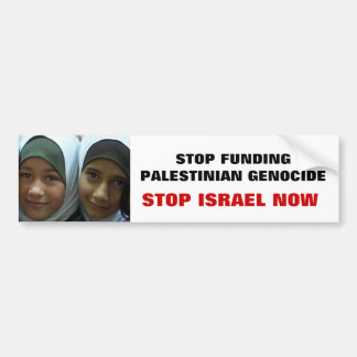 STOP FUNDING PALESTINIAN GENOCIDE BUMPER STICKERS