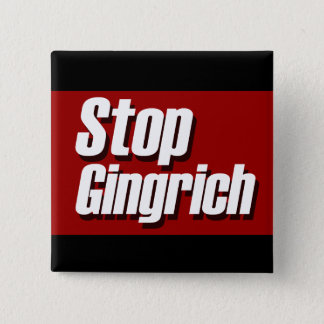 Stop Gingrich Political Campaign Pin