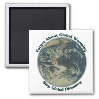 Stop Global Dimming Magnet