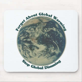 Stop Global Dimming Mouse Pad