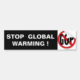 STOP  GLOBAL  WARMING ! CAR BUMPER STICKER