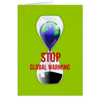 Stop Global Warming Hourglass Card