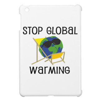 Stop Global Warming Cover For The iPad Mini