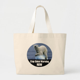 Stop Global Warming Now Large Tote Bag