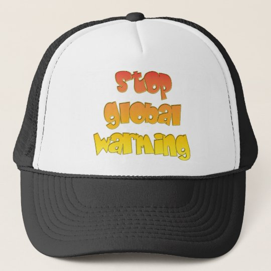 Stop Global Warming products! Trucker Hat