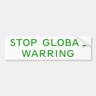 Stop Global Warring Bumper Sticker