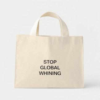 STOP GLOBAL WHINING BAG