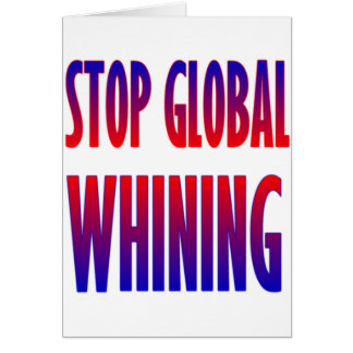 Stop Global Whining Card