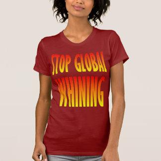 Stop Global Whining Tshirt