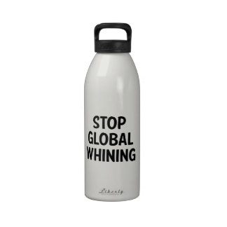 Stop Global Whining Water Bottle