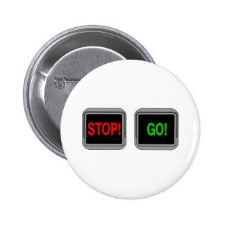 Stop Go Pinback Button