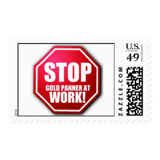 STOP Gold Panner at Work Funny Prospecting STAMPS