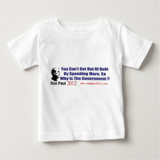 Stop Government Spending Ron Paul Revolution 2012 Baby T-Shirt