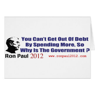 Stop Government Spending Ron Paul Revolution 2012 Card