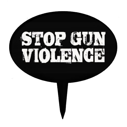 Stop Gun Violence Cake Topper