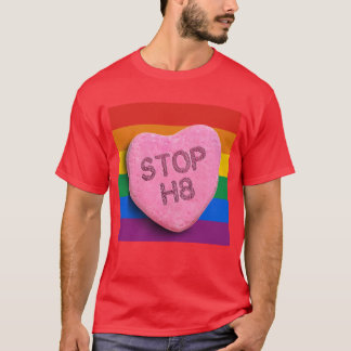 STOP H8 CANDY -.png T-Shirt