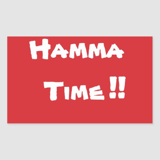 STOP Hamma Time Stop Sign Sticker