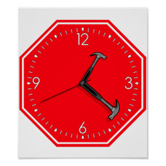 Stop Hammer Time Sign Clock Poster