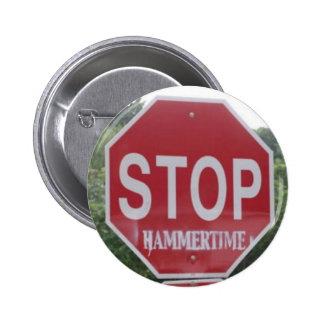 STOP: hammertime Pinback Button