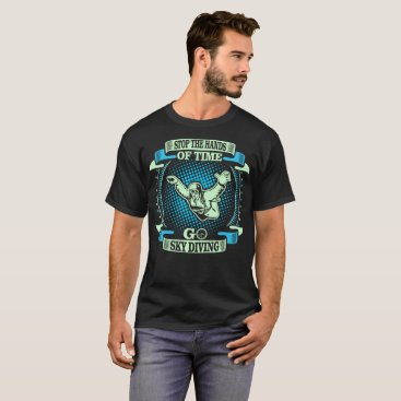 USA Themed Stop Hands Of Time Go Sky Diving Outdoors Tshirt