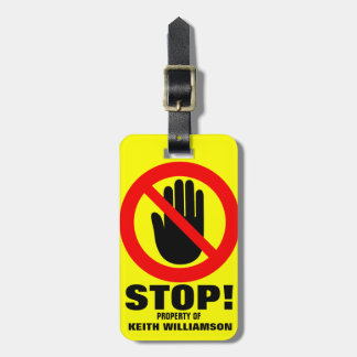 Stop Hands off warning named luggage tag