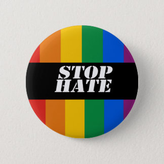 Stop Hate Bumper Sticker Pinback Button