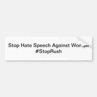 Stop Hate Speech Against Women Bumper Sticker Car Bumper Sticker