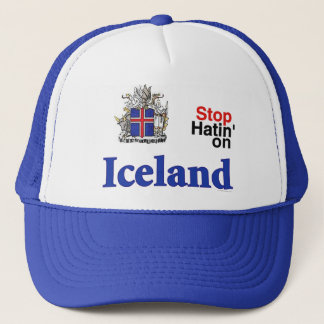 Stop Hatin' On ICELAND Trucker Hat