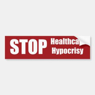 Stop Healthcare Hypocrisy Car Bumper Sticker