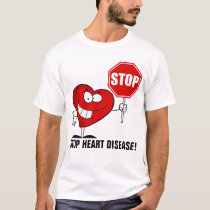 Stop Heart Disease T-Shirt