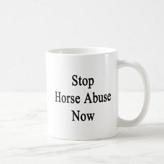 Stop Horse Abuse Now Coffee Mug