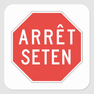 Stop Huron, Traffic Sign, Quebec, Canada Square Sticker