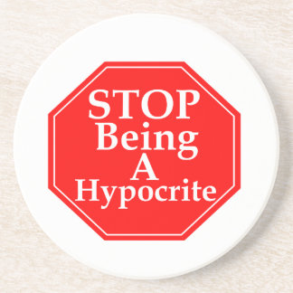Stop Hypocrisy Drink Coaster