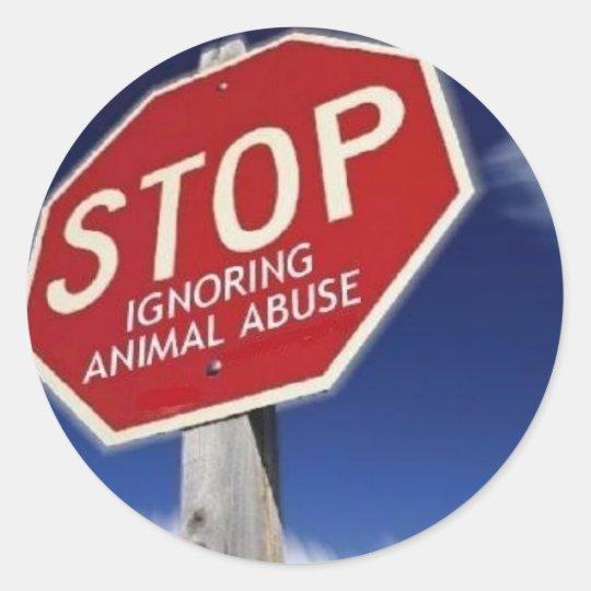 STOP Ignoring Animal Abuse! Classic Round Sticker
