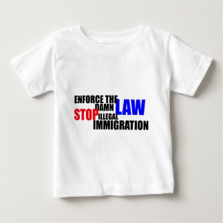 stop illegal immigration baby T-Shirt