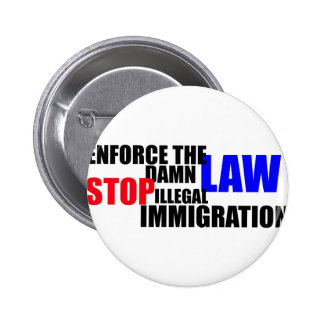 stop illegal immigration 2 inch round button