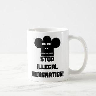 Stop illegal immigration! coffee mug