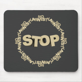 Stop Illegal Immigration Mouse Pad