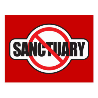 Stop Illegal Immigration - No Sanctuary Postcard