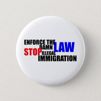 stop illegal immigration pinback button