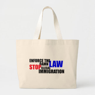 stop illegal immigration tote bag