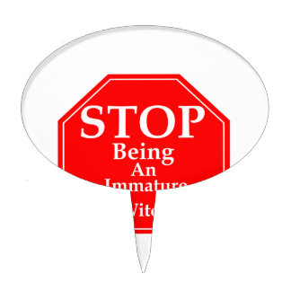Stop Immaturity  #2 Cake Topper