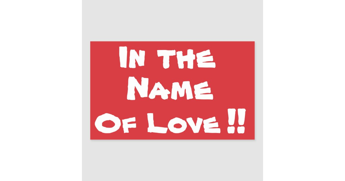Stop In The Name Of Love Stop Sign Sticker Zazzle Com