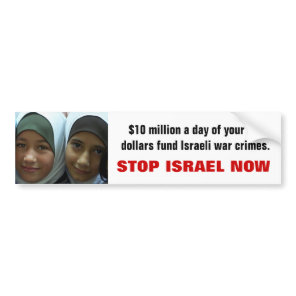 STOP ISRAEL NOW BUMPER STICKER